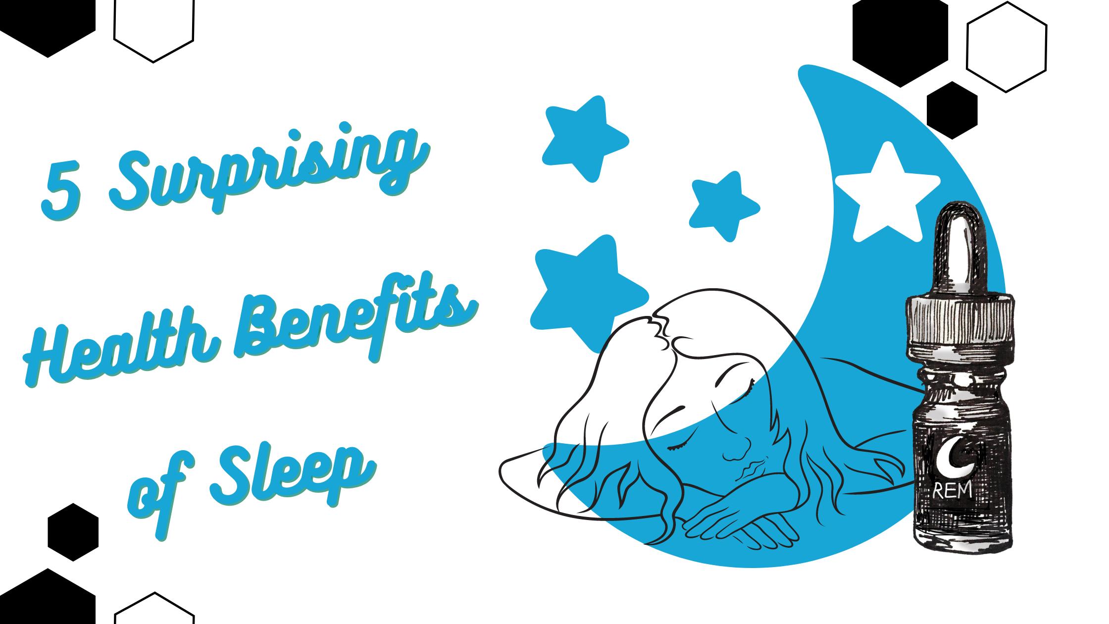 5 Surprising Health Benefits of Sleep Blog Banner