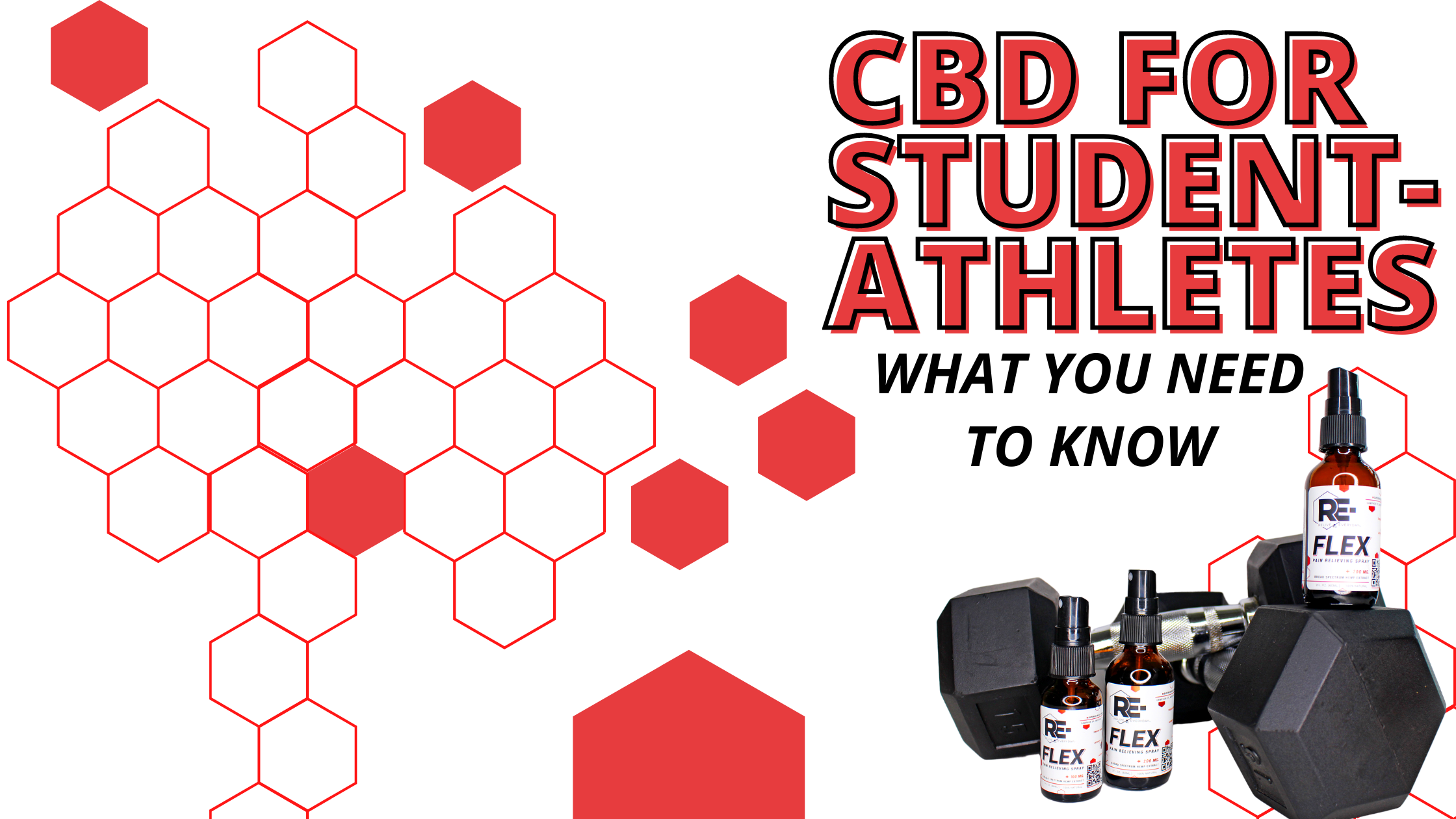 CBD FOR STUDENT-ATHLETES WHAT YOU NEED TO KNOW Blog Banner