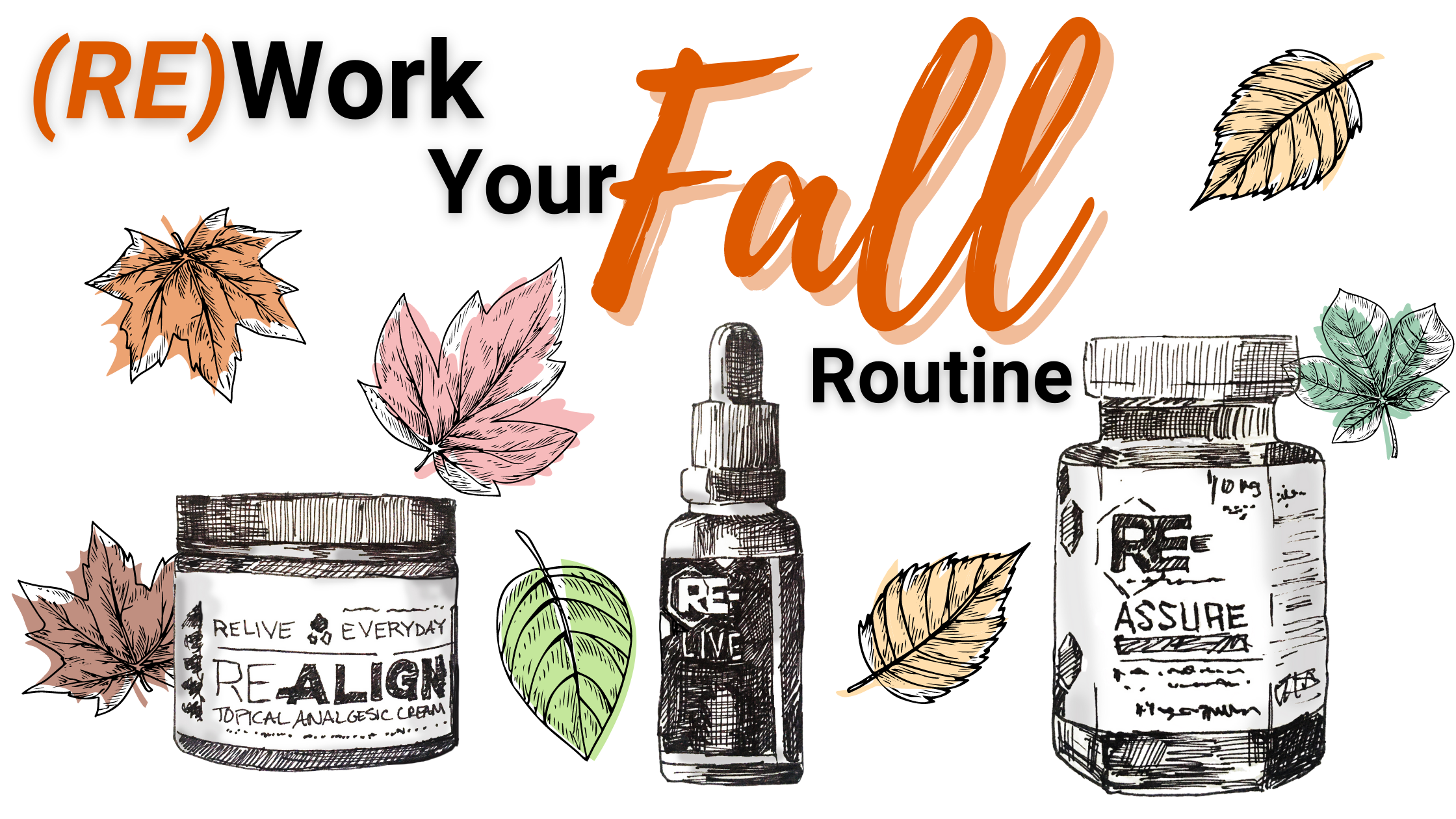Rework Your fall routine