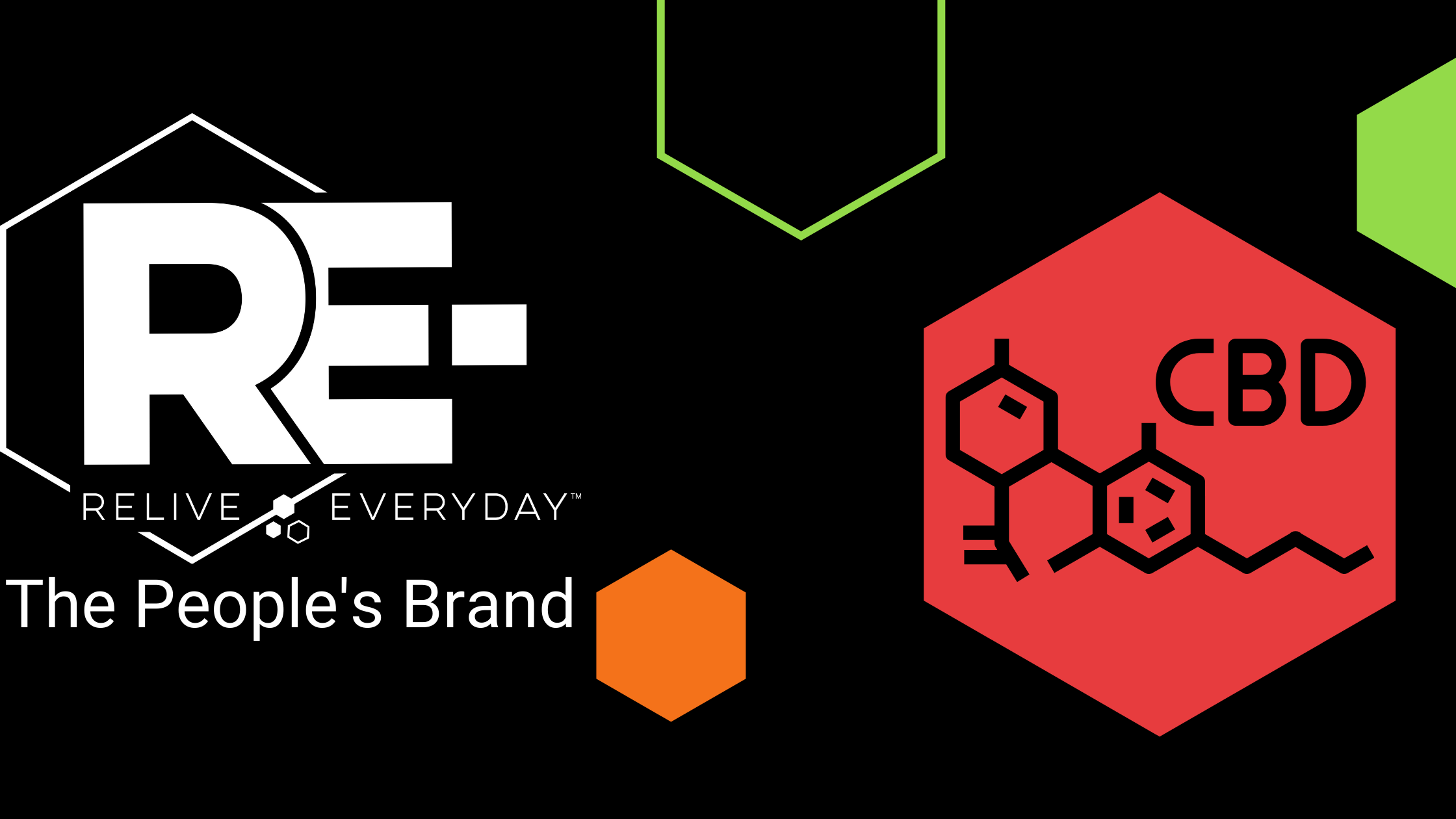 RELIVE EVERYDAY_ THE PEOPLE'S BRAND - CBD