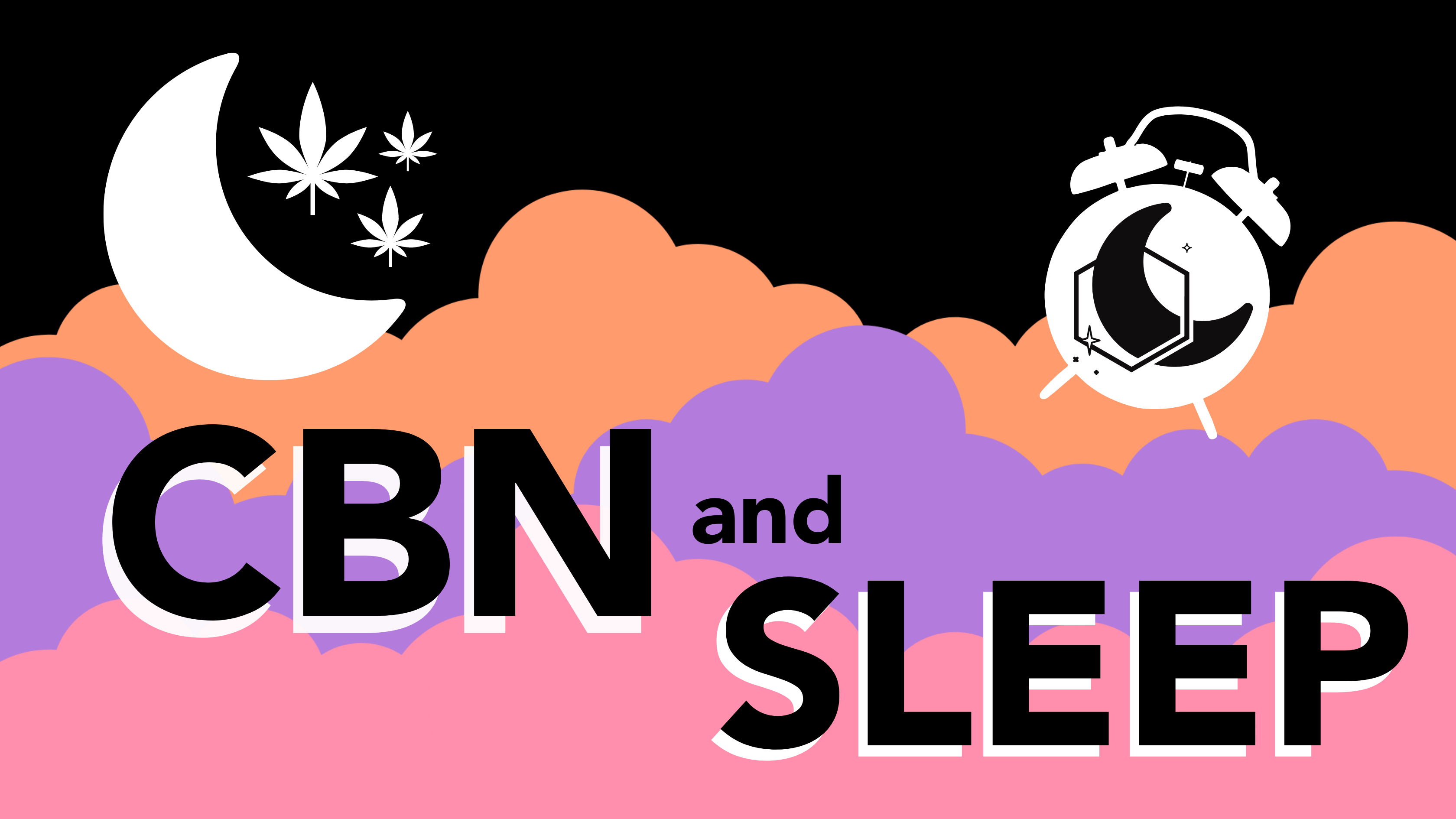 CBN AND SLEEP